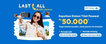 Last Call Mudik Lebaran Diskon Tiket 50 Ribu