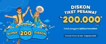 Super Diskon 200, Diskon tiket pesawat 200 Ribu
