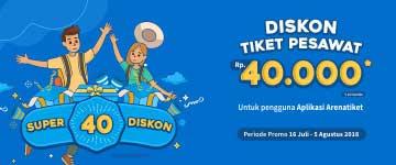 Super Diskon 40 Diskon tiket pesawat 40 Ribu